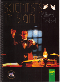 Scientists in Sign Alfred Nobel